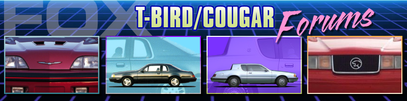 Fox T-Bird/Cougar Forums
